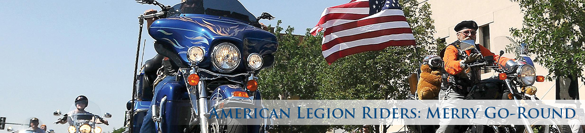 American Legion Riders: Merry Go-Round
