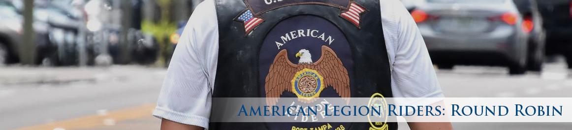 American Legion Riders: Round Robin