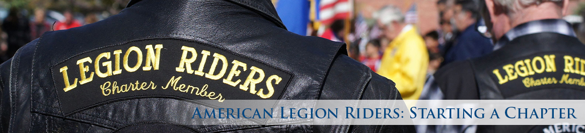 American Legion Riders: Starting a Chapter