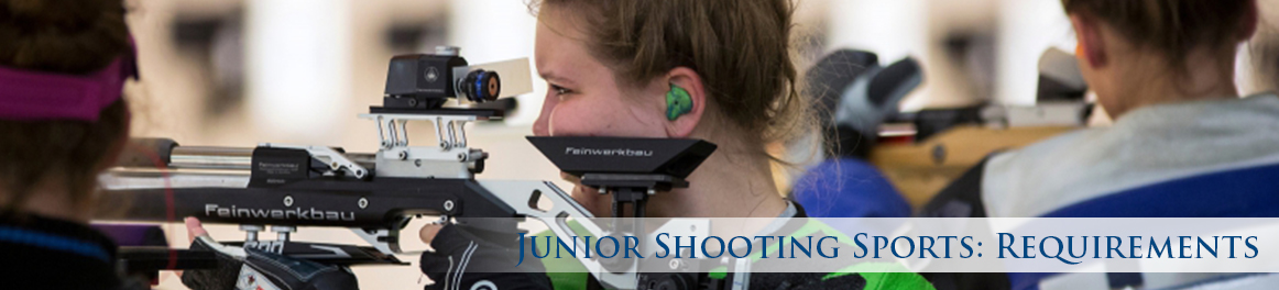 Junior Shooting Sports: Requirements