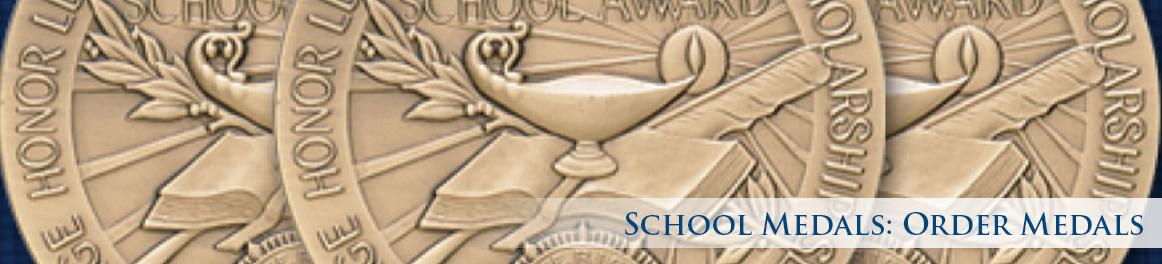 School Medals: Order Medals