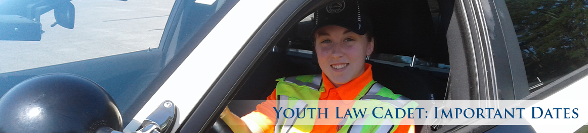 Youth Law Cadet: Important Dates