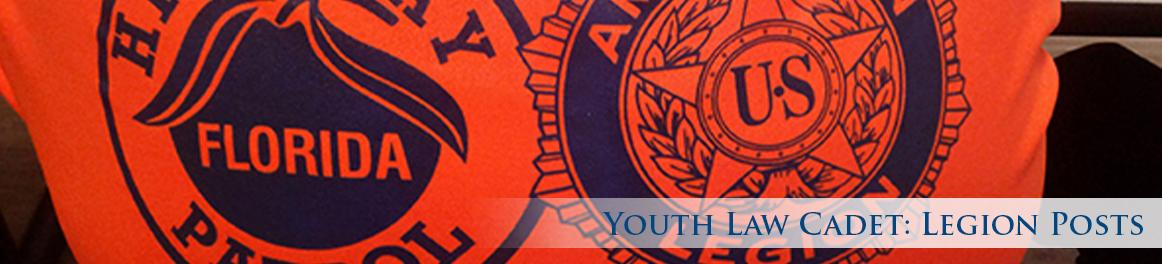 Youth Law Cadet: Legion Posts